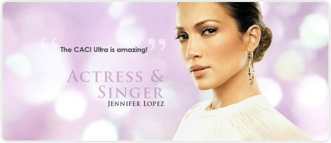 CACI ultra - Jennifer Lopez, actress and singer
